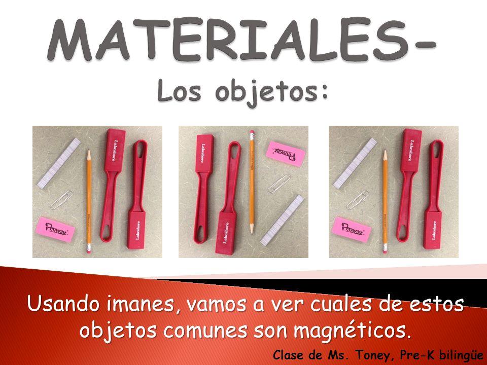 MATERIALES- Los objetos: