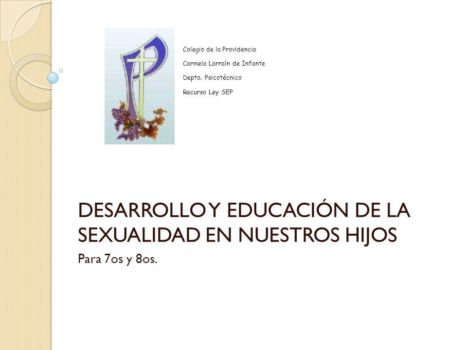 DESARROLLO Y EDUCACIÓN DE LA SEXUALIDAD EN NUESTROS HIJOS