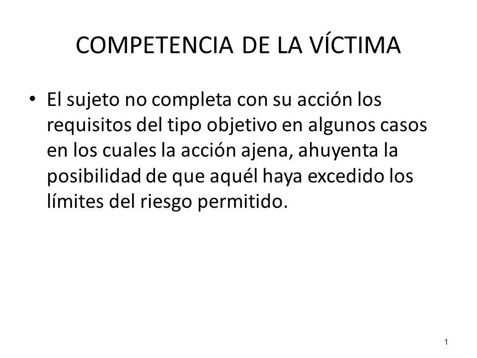 COMPETENCIA DE LA VÍCTIMA