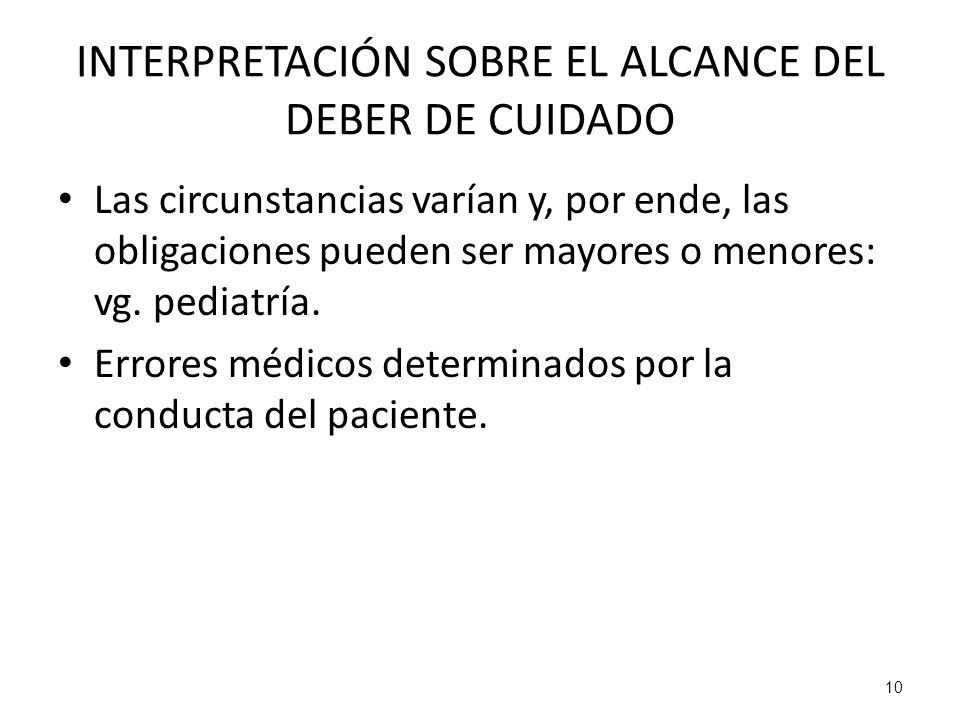 INTERPRETACIÓN SOBRE EL ALCANCE DEL DEBER DE CUIDADO