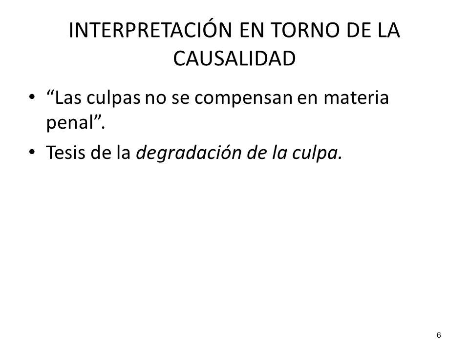 INTERPRETACIÓN EN TORNO DE LA CAUSALIDAD