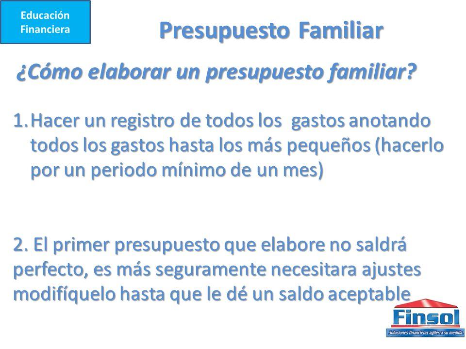 Presupuesto Familiar ¿Cómo elaborar un presupuesto familiar