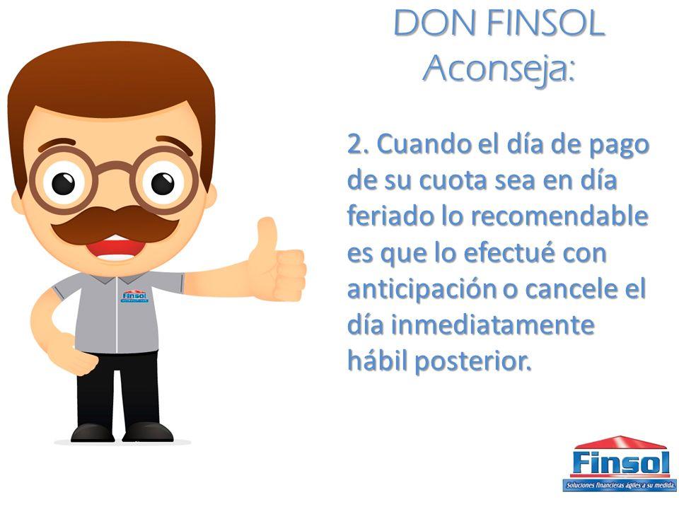 DON FINSOL Aconseja:
