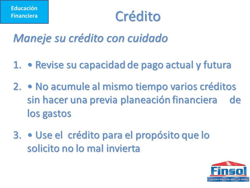 Crédito Maneje su crédito con cuidado