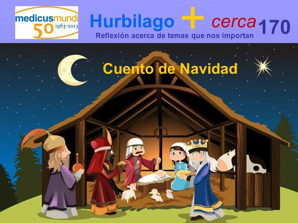 170 Hurbilago + cerca Cuento de Navidad
