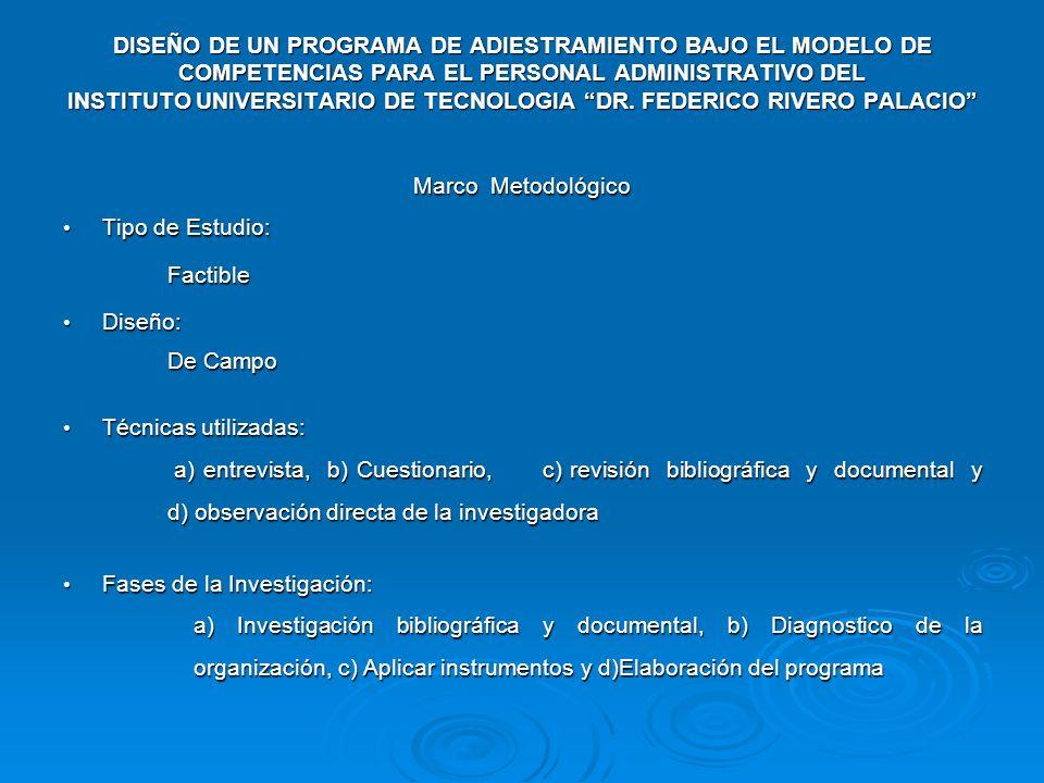 DISEÑO DE UN PROGRAMA DE ADIESTRAMIENTO BAJO EL MODELO DE COMPETENCIAS PARA EL PERSONAL ADMINISTRATIVO DEL INSTITUTO UNIVERSITARIO DE TECNOLOGIA DR. FEDERICO RIVERO PALACIO
