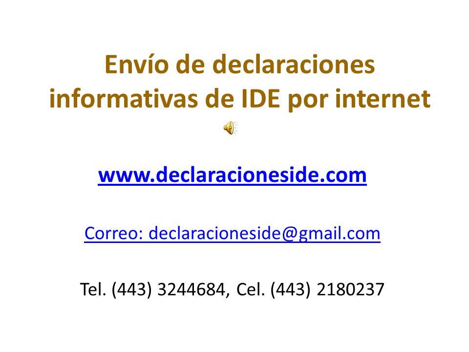 Envío de declaraciones informativas de IDE por internet