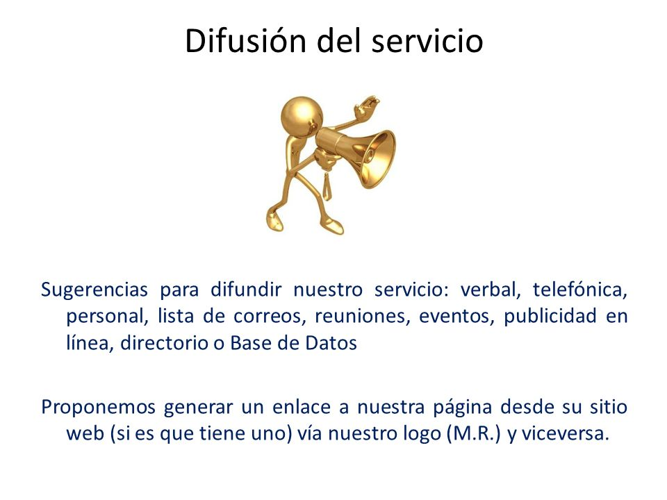 Difusión del servicio