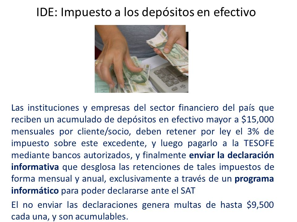 IDE: Impuesto a los depósitos en efectivo