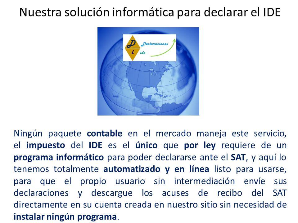 Nuestra solución informática para declarar el IDE
