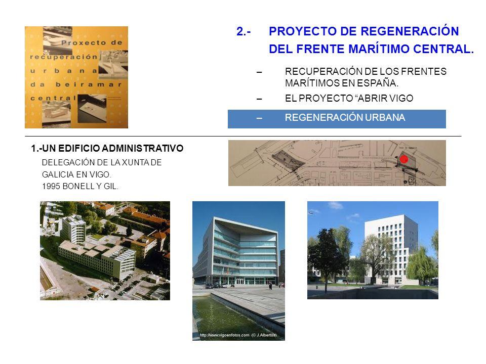 2.- PROYECTO DE REGENERACIÓN DEL FRENTE MARÍTIMO CENTRAL.