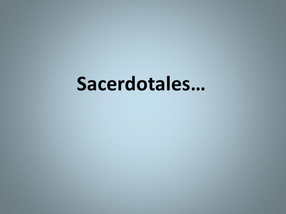 Sacerdotales…