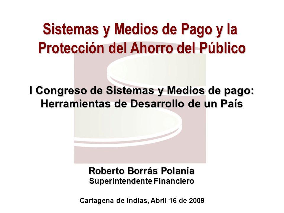 Sistemas y Medios de Pago y la Protección del Ahorro del Público