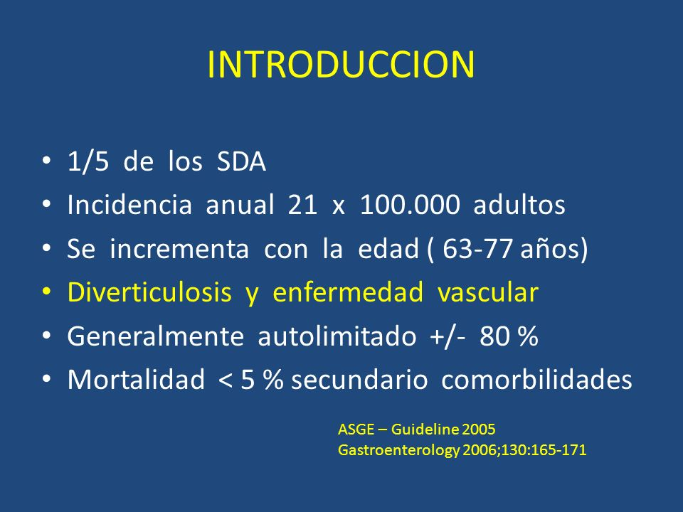 INTRODUCCION 1/5 de los SDA Incidencia anual 21 x 100.000 adultos