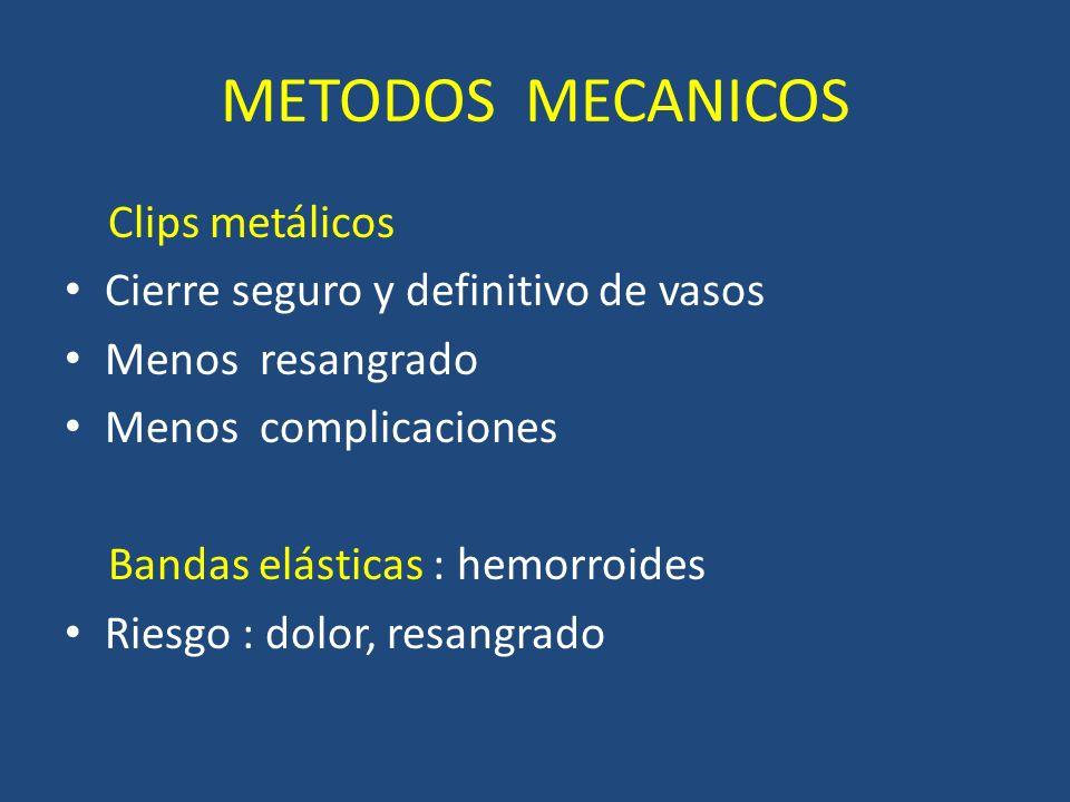 METODOS MECANICOS Clips metálicos Cierre seguro y definitivo de vasos