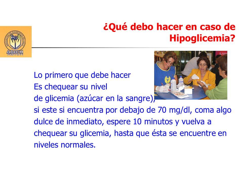 ¿Qué debo hacer en caso de Hipoglicemia