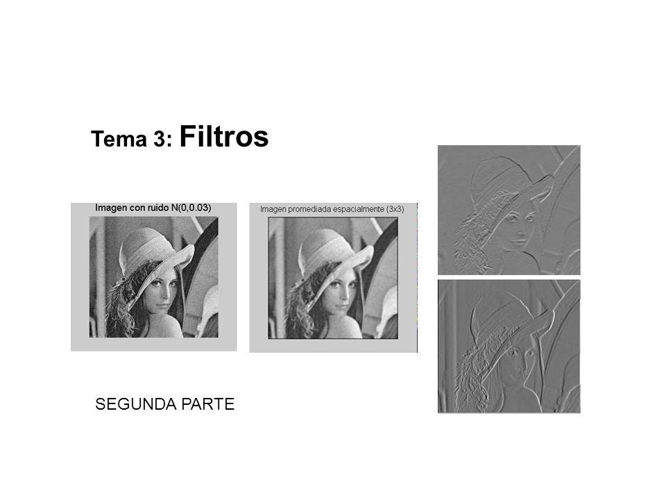 Tema 3: Filtros SEGUNDA PARTE