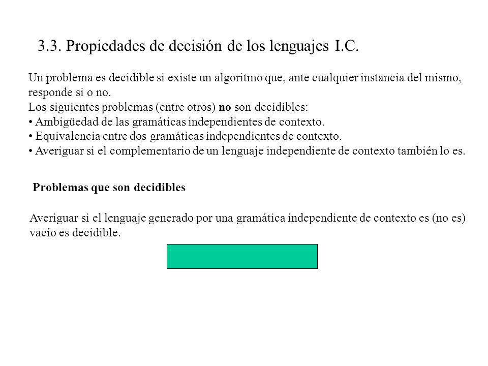3.3. Propiedades de decisión de los lenguajes I.C.