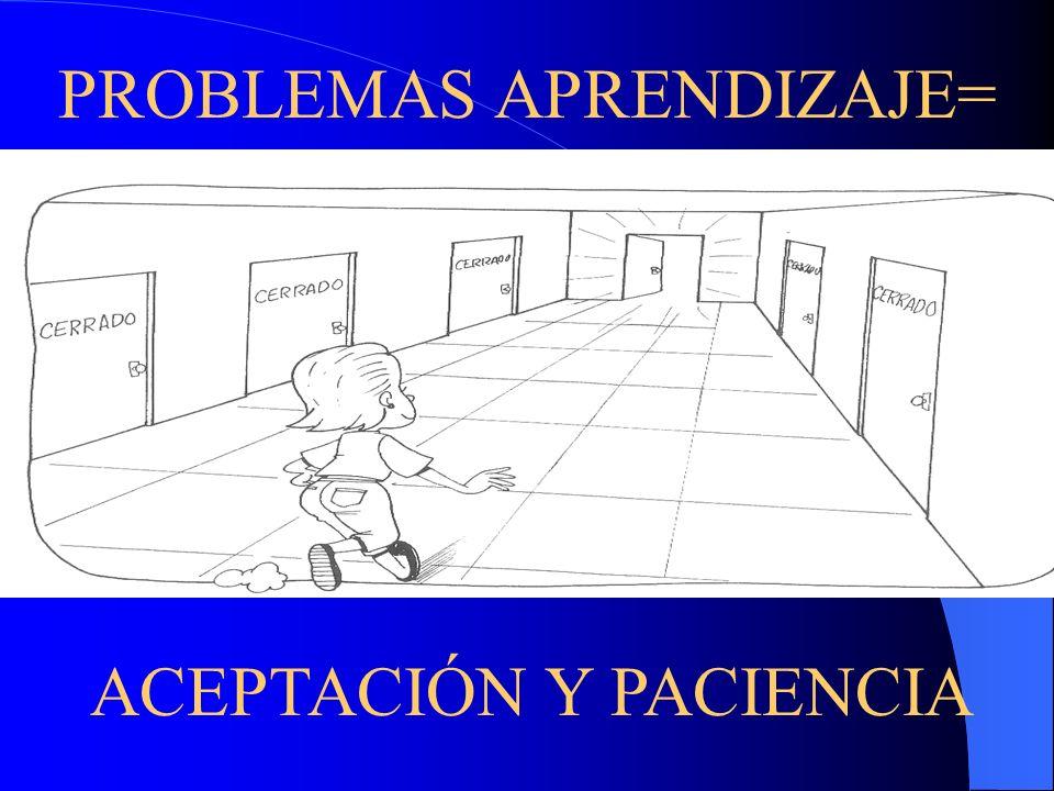 PROBLEMAS APRENDIZAJE=