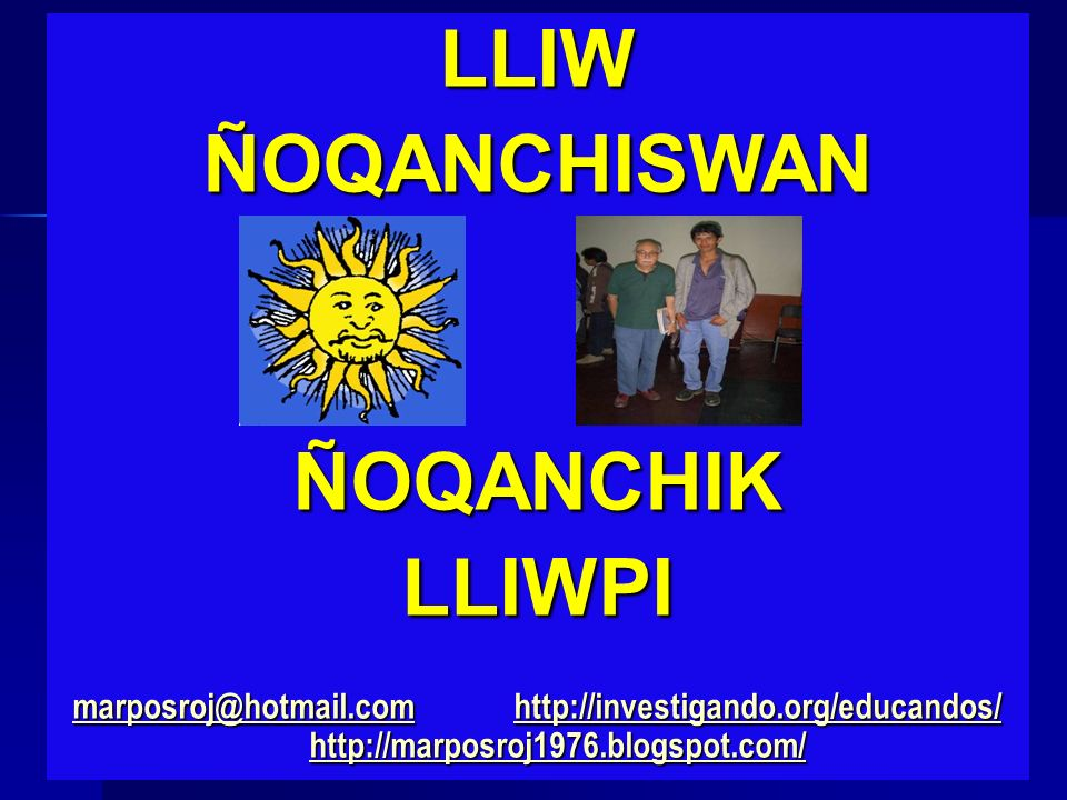 LLIW ÑOQANCHISWAN ÑOQANCHIK LLIWPI