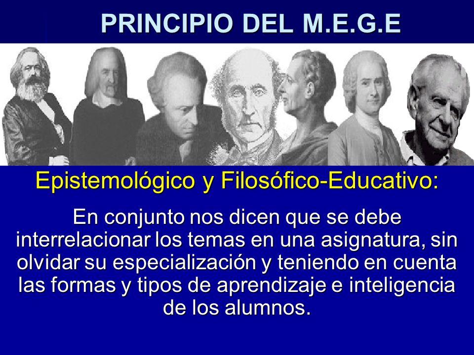 Epistemológico y Filosófico-Educativo: