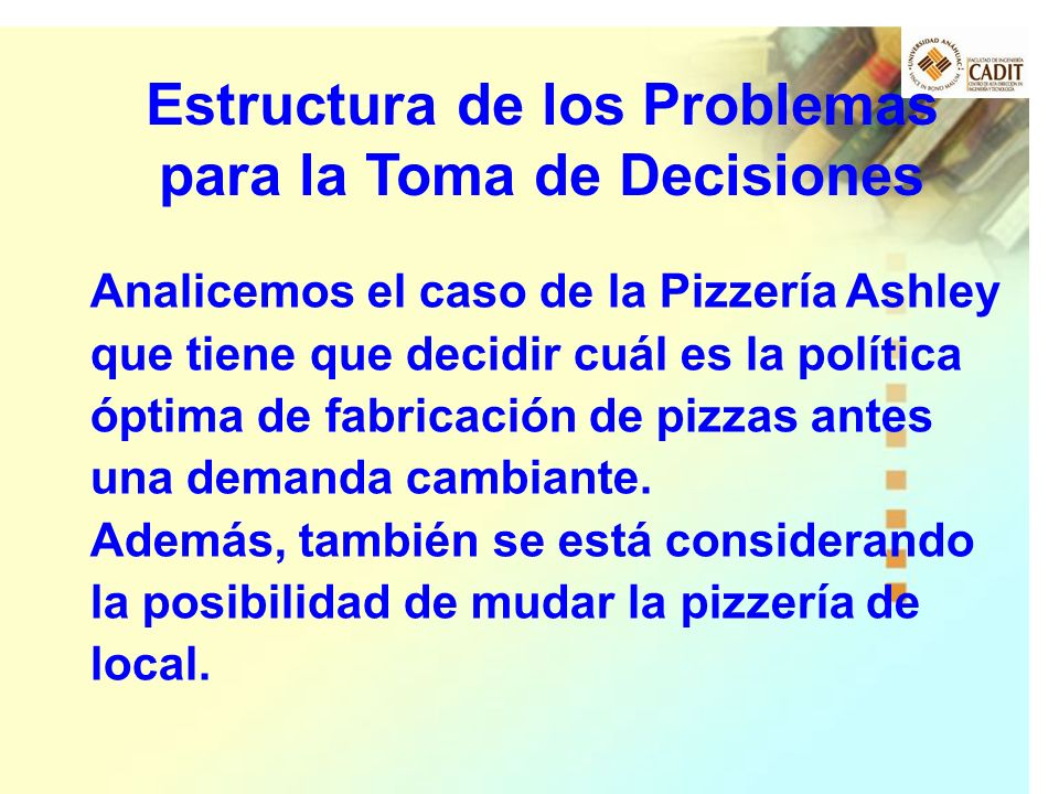 Estructura de los Problemas para la Toma de Decisiones