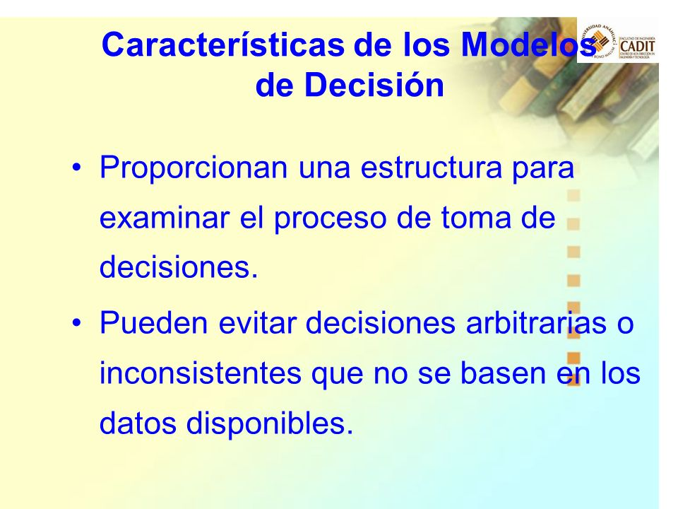 Características de los Modelos de Decisión