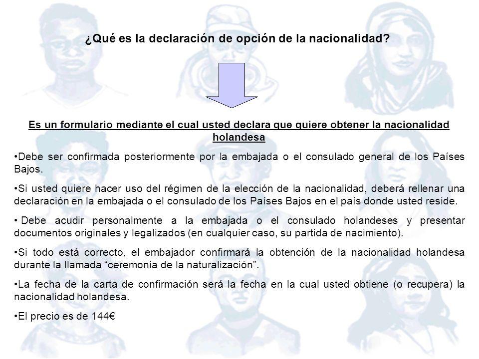 ¿Qué es la declaración de opción de la nacionalidad