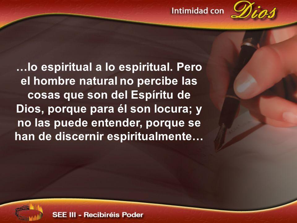 …lo espiritual a lo espiritual