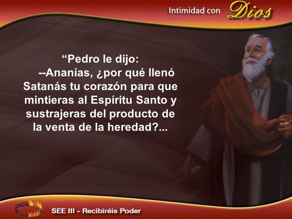 Pedro le dijo: