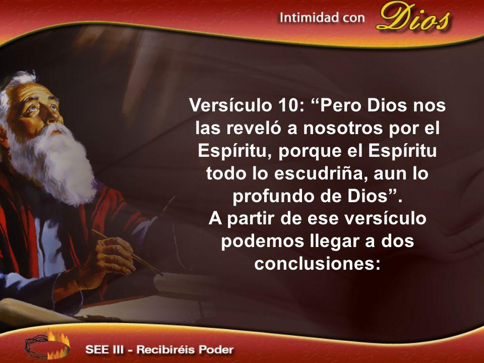 A partir de ese versículo podemos llegar a dos conclusiones: