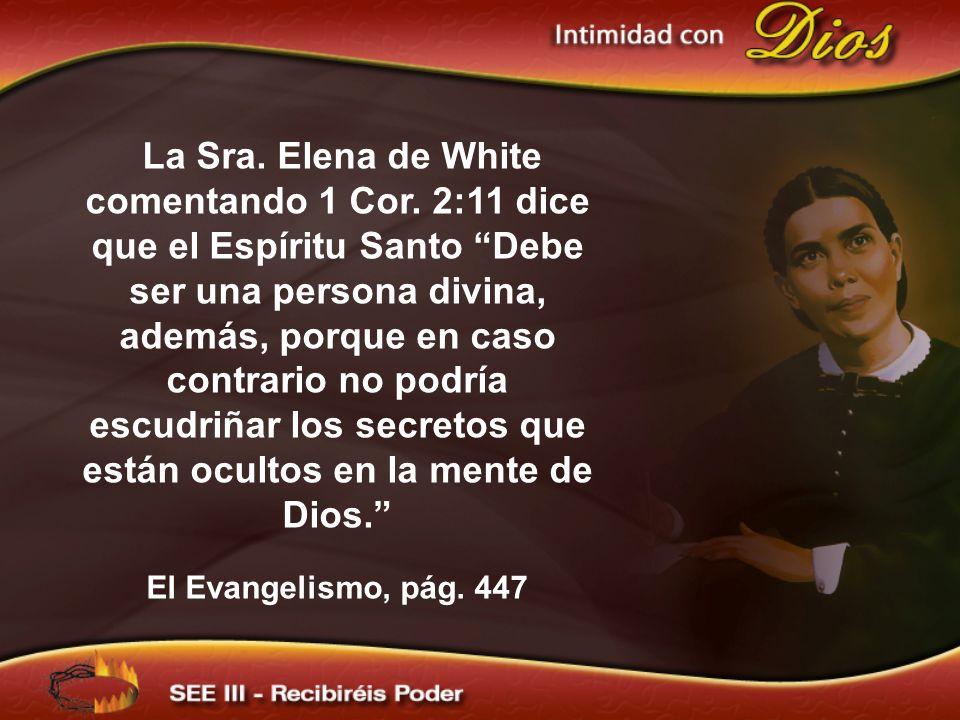 La Sra. Elena de White comentando 1 Cor