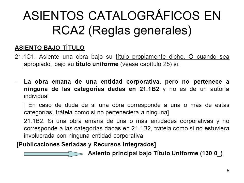 ASIENTOS CATALOGRÁFICOS EN RCA2 (Reglas generales)