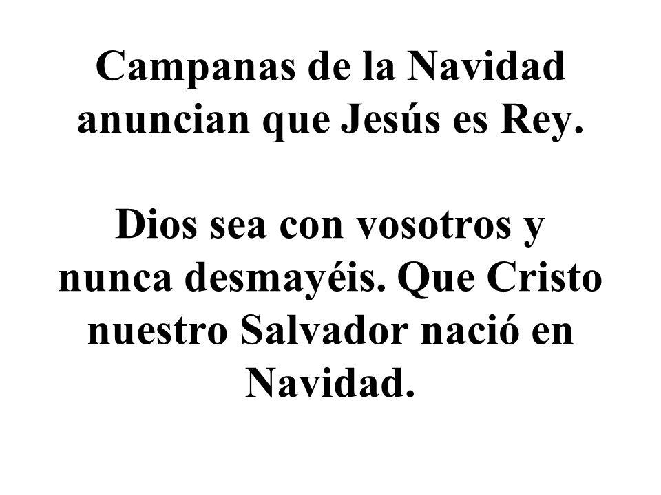 Campanas de la Navidad anuncian que Jesús es Rey
