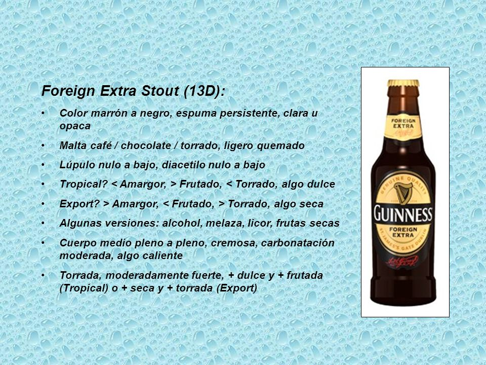 Foreign Extra Stout (13D):