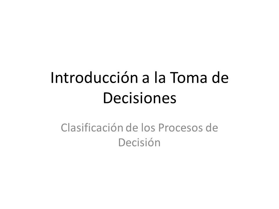 Introducción a la Toma de Decisiones