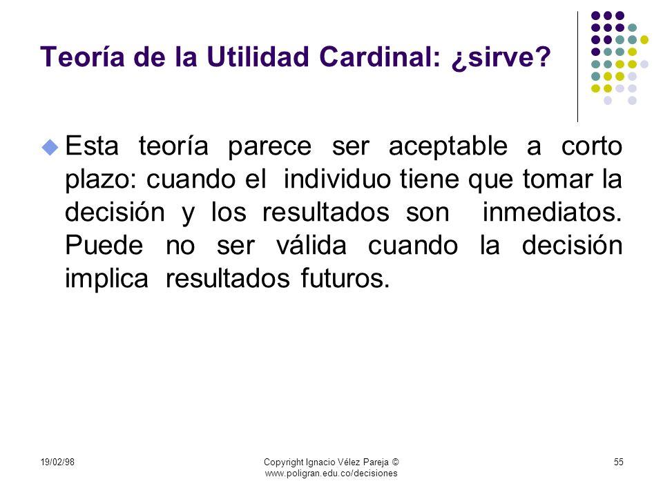Teoría de la Utilidad Cardinal: ¿sirve