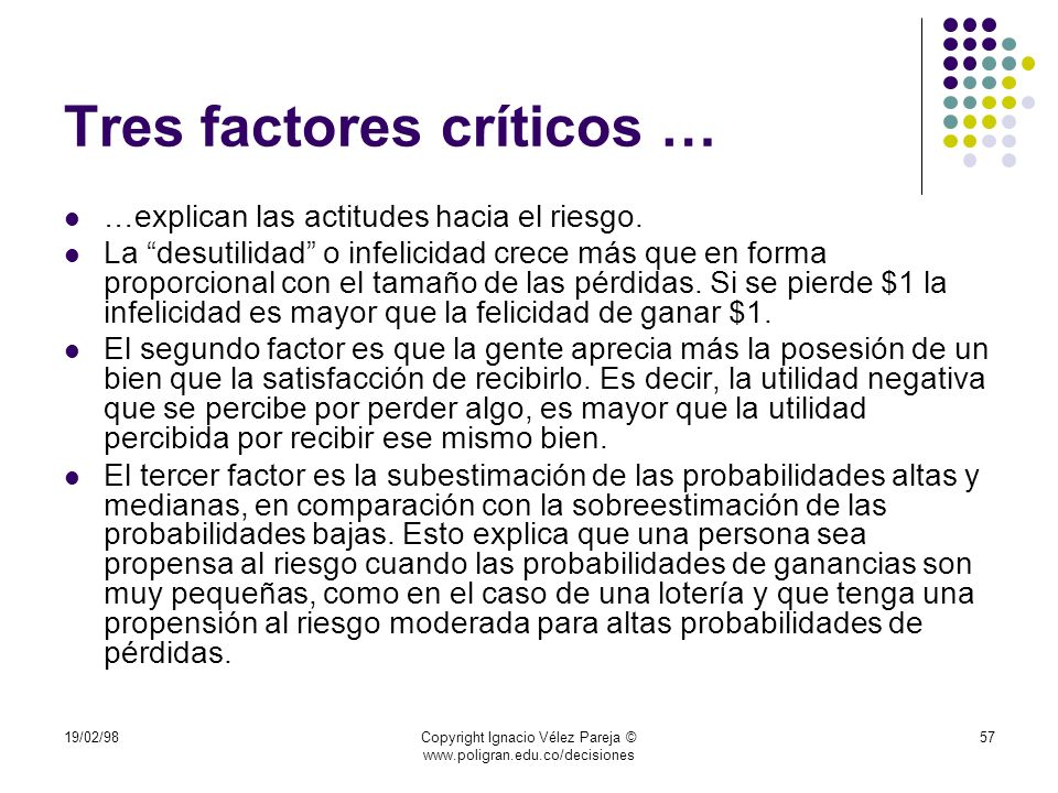 Tres factores críticos …