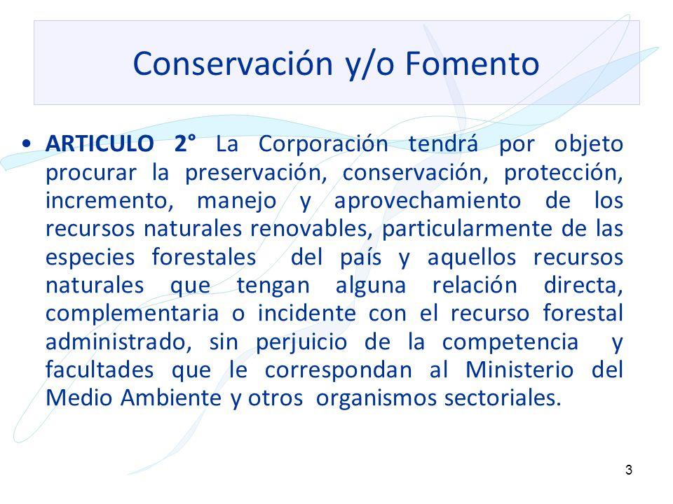 Conservación y/o Fomento