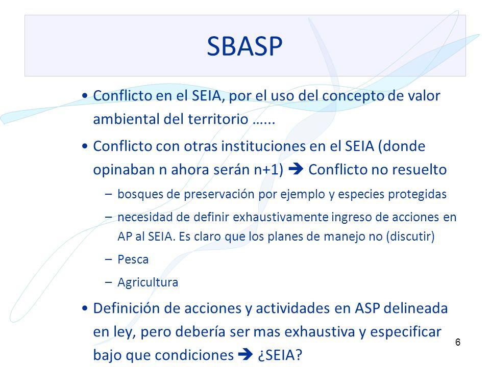 SBASP Conflicto en el SEIA, por el uso del concepto de valor ambiental del territorio …...