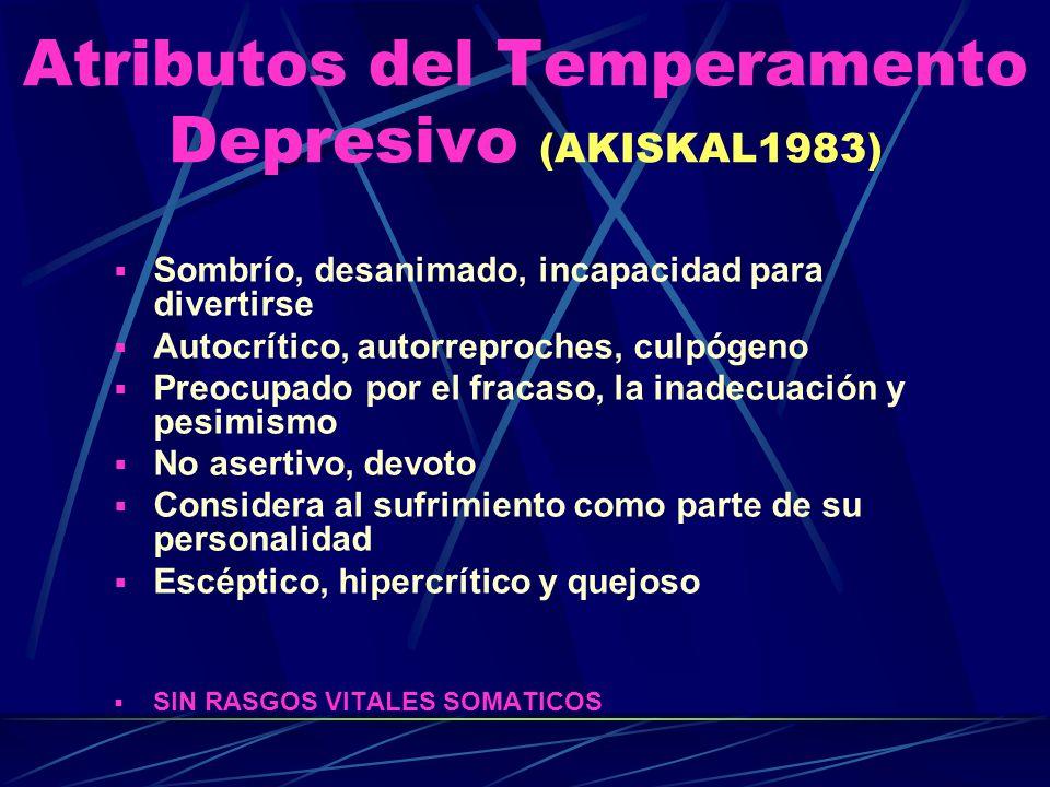 Atributos del Temperamento Depresivo (AKISKAL1983)