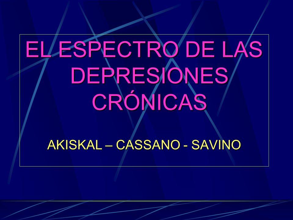 EL ESPECTRO DE LAS DEPRESIONES CRÓNICAS