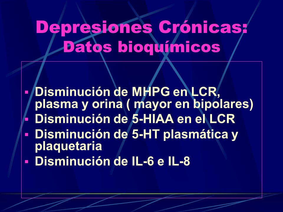 Depresiones Crónicas: Datos bioquímicos