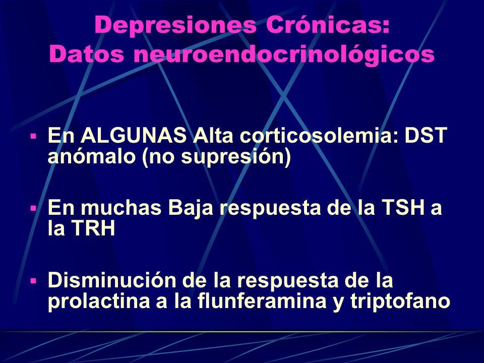 Depresiones Crónicas: Datos neuroendocrinológicos