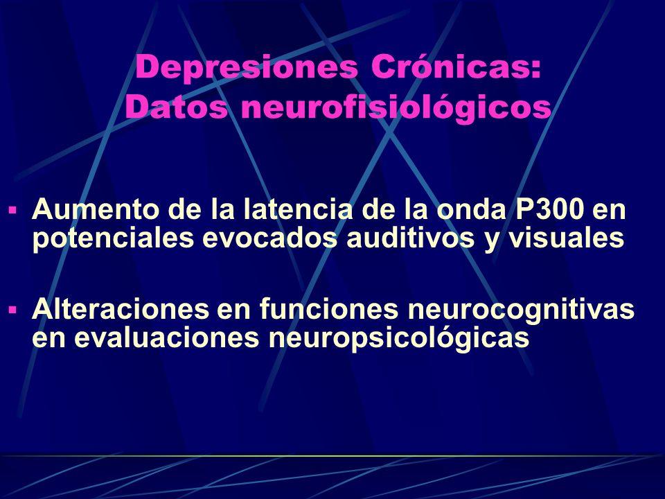 Depresiones Crónicas: Datos neurofisiológicos