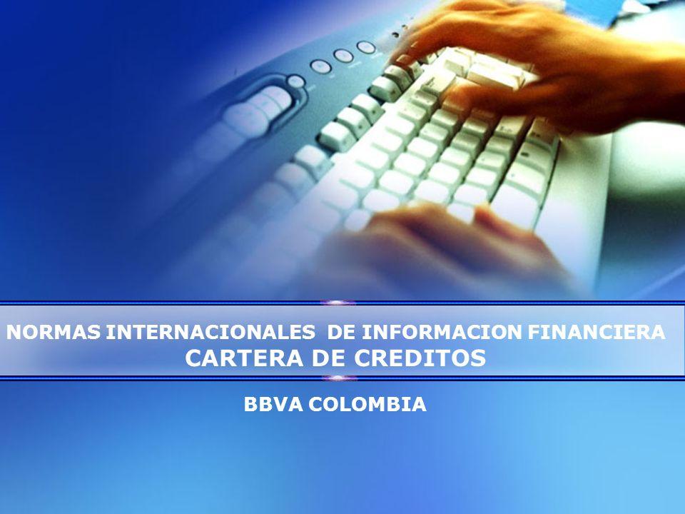 NORMAS INTERNACIONALES DE INFORMACION FINANCIERA CARTERA DE CREDITOS