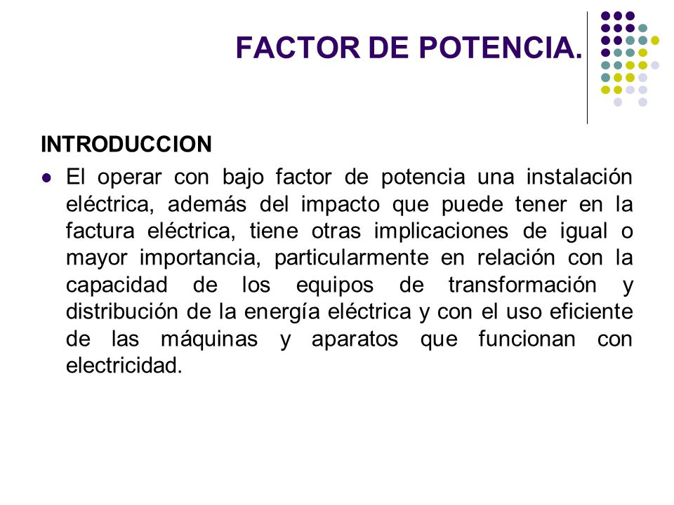 FACTOR DE POTENCIA. INTRODUCCION
