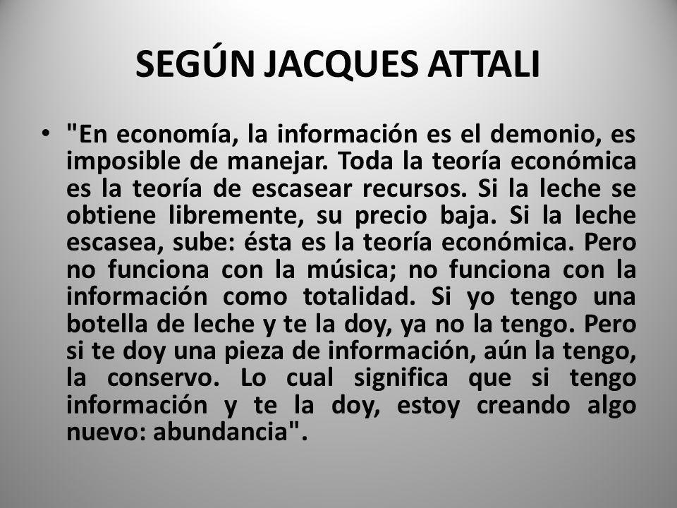 SEGÚN JACQUES ATTALI