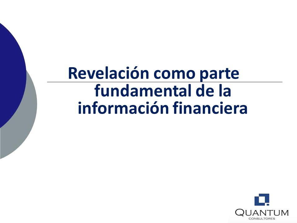 Revelación como parte fundamental de la información financiera