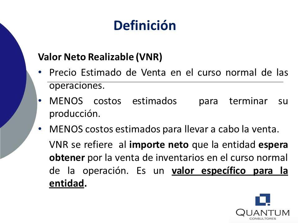 Definición Valor Neto Realizable (VNR)